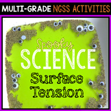 Spooky Halloween Science - Elementary STEM - Surface Tension Activity Grade 1-5