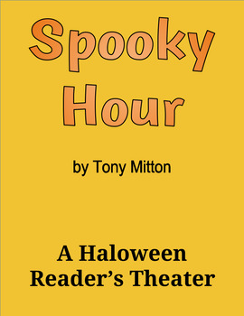 Spooky Hour by Tony Mitton - A Halloween Reader's Theater