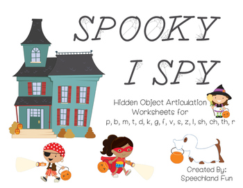 Spooky I Spy Articulation Worksheets- Speech therapy for Fall, Autumn, Halloween