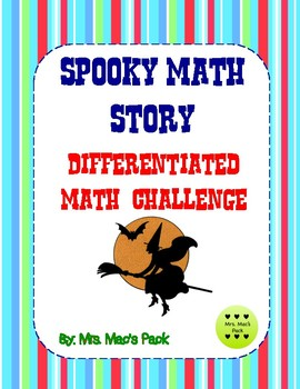 Spooky Math Story Differentiated Math Challenge