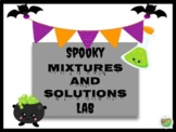 Spooky Mixtures and Solutions Lab