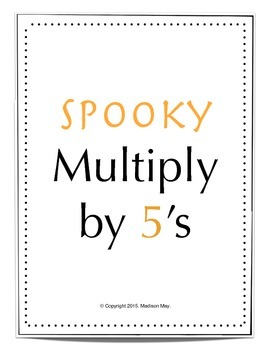 Spooky Multiply by 5's