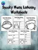 Spooky Music Listening Worksheets (Halloween or Anytime)