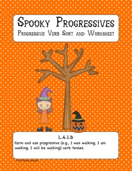 Spooky Progressive Verbs- Common Core Aligned for 4th Grade