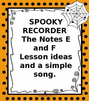 Spooky Recorder E and F