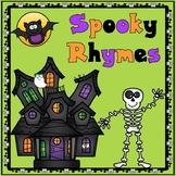 Spooky Rhymes:  Rhyming Words