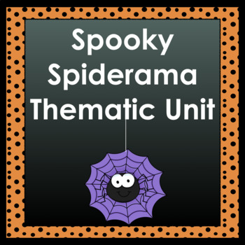Spooky SPIDERAMA: A Thematic Unit for All Content Areas