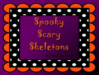 Spooky, Scary, Skeletons / A Halloween Activity!