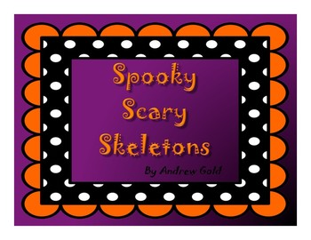 Spooky, Scary Skeletons / A Halloween PowerPoint