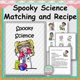 Spooky Science Matching and Recipe