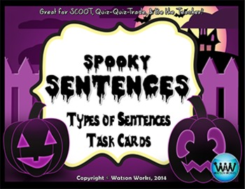 Spooky Sentences: Types of Sentences Task Cards