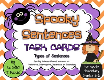 Spooky Sentences: Types of Sentences Task Cards & Posters (for Grades 3-6)