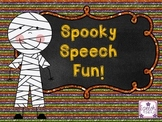 Spooky Speech Fun