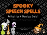 Spooky Speech Spells: Articulation & Phonology