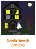Spooky Speech Story