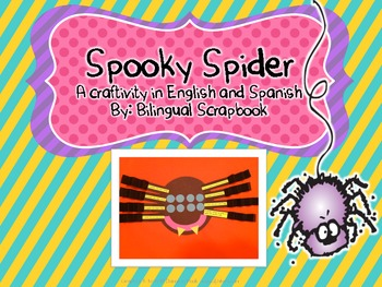 Spooky Spider {A Craftivity in English and Spanish}