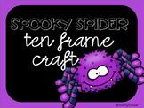 Spooky Spider Ten Frame Craft