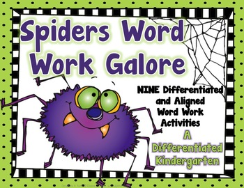 Spider Word Work Galore-Nine Differentiated and Aligned Activities