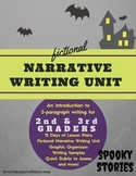 Spooky Stories: A Halloween Narrative Writing Unit for 2nd & 3rd graders