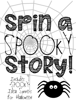 Spooky Stories Spinners!