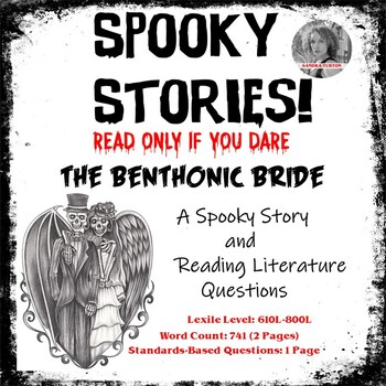 SPOOKY STORIES! The Benthonic Bride