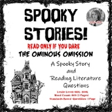 Spooky Stories! The Ominous Omission