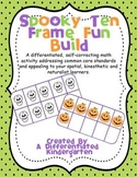 Spooky Ten Frame Fun Build-Self-Correcting, Differentiated and Aligned