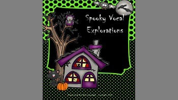 Spooky Vocal Explorations - PPT Edition