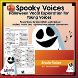 Spooky Voices: Halloween Vocal Exploration for Young Voices
