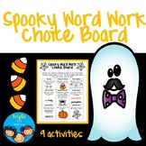 Spooky Word Work Choice Board