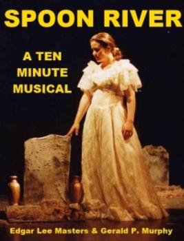 Spoon River - A Ten Minute Musical