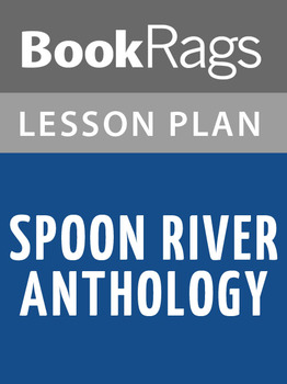 Spoon River Anthology Lesson Plans