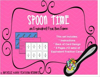 Spoon Time: Equivalent Fractions