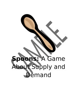 Spoons: A Game About Supply and Demand