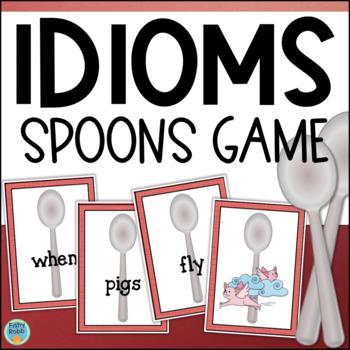 Idioms Game - Spoons - Figurative Language