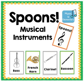 Spoons Game Musical Instruments By Music Is Elementary Tpt