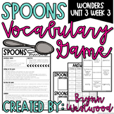 Spoons Vocabulary Game for WONDERS Sixth Grade Unit 3 Week 3