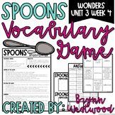 Spoons Vocabulary Game for WONDERS Sixth Grade Unit 3 Week 4
