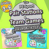 Sport *BUNDLE* PE Pair Stations and Team Games activities