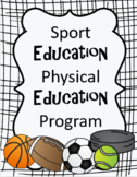 Sport Education Physical Education (SEPEP) Unit