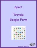 Sport in Italian Find it Google Form Distance Learning