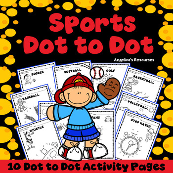 Sports Activities : Number Sense - Dot to Dot - Counting - Just Print & Go
