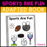 Sports Are Fun: Adapted Book for Students with Autism & Special Needs