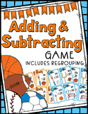 Adding & Subtracting Game: 2 & 3 Digits (Regrouping Included) - 60 Task Cards!
