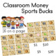 Sports Bucks Classroom Money