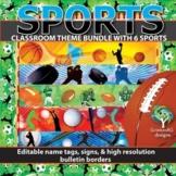 Sports Theme Classroom Bundle Editable with Sport Bulletin Borders