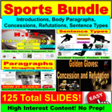 Sports Bundle (Writing): Introduction, Thesis, Body, Concession, Conclusion