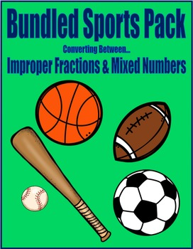 Sports Bundle Math Skills & Learning Center (Improper Fractions & Mixed Numbers)