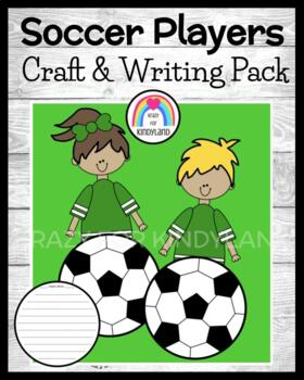 Sports Craft and Writing: Soccer Players