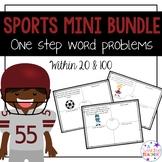 Sports Edition Mini Bundle: One Step Word Problems